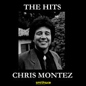 Play & Download The Hits by Chris Montez | Napster