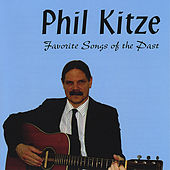 Favorite Songs of the Past by Phil Kitze