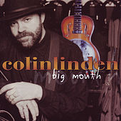 Play & Download Big Mouth by Colin Linden | Napster