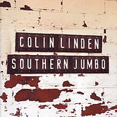 Play & Download Southern Jumbo by Colin Linden | Napster