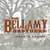 Play & Download Jesus Is Coming by Bellamy Brothers | Napster