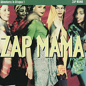 Play & Download Adventures In Afropea 1 by Zap Mama | Napster
