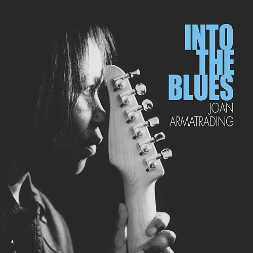 Play & Download Into The Blues by Joan Armatrading | Napster