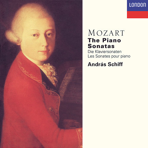 Play & Download Mozart: The Piano Sonatas by András Schiff | Napster