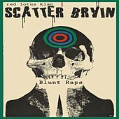 Play & Download Blunt Raps by Scatterbrain | Napster
