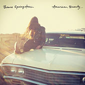 Play & Download American Beauty by Bruce Springsteen | Napster