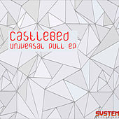 Play & Download Universal Pull EP by Castlebed | Napster