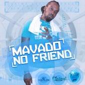 No Friend - Single by Mavado