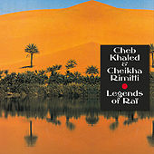 The Mystic Revelation of Rai: Cheb Khaled and Cheikha Rimitti by Various Artists