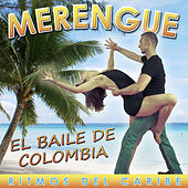 Play & Download Merengue, El Baile de Colombia. Ritmos del Caribe by Various Artists | Napster