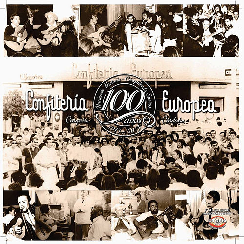 Confitería Europea 100 Años by Various Artists