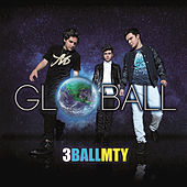 Play & Download Globall by 3BallMTY | Napster