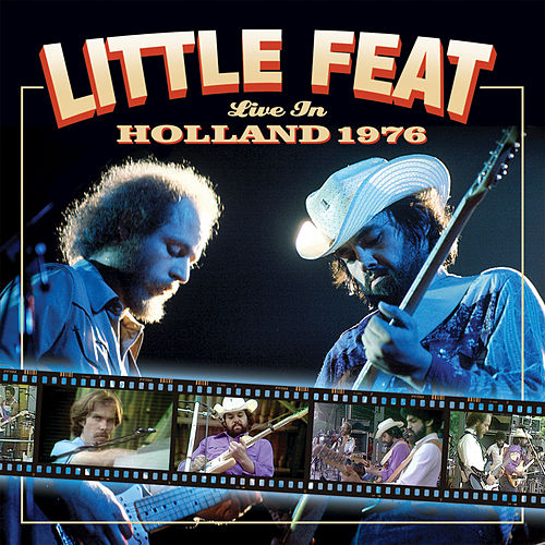 Play & Download Live In Holland 1976 by Little Feat | Napster