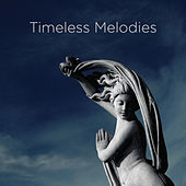 Timeless Melodies by Various Artists