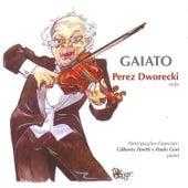 Gaiato by Perez Dworecki