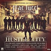 Play & Download Hustle City by Mac Lucci | Napster