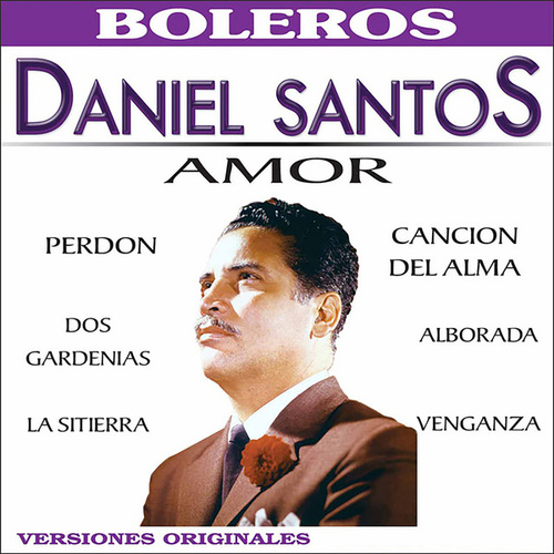 Play & Download Amor by Daniel Santos | Napster