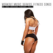 Play & Download Workout Music Service Fitness Songs - My Sexy Personal Trainer, Vol. 1 by Various Artists | Napster