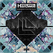 Play & Download Everybody Is In The Place (Radio Edit) by Hardwell | Napster