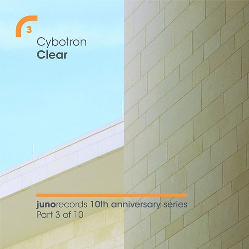 Clear (Remixes) by Cybotron