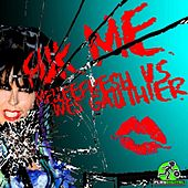 Play & Download Fuk Me (Melleefresh vs. Wes Gauthier) by Melleefresh | Napster