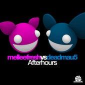 Afterhours (Melleefresh vs. deadmau5) by Melleefresh