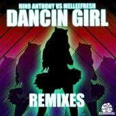 Dancin Girl Remixes (Melleefresh vs. Nino Anthony) by Melleefresh