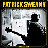 Play & Download Close To The Floor by Patrick Sweany | Napster