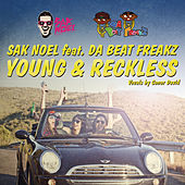 Play & Download Young & Reckless by Sak Noel | Napster