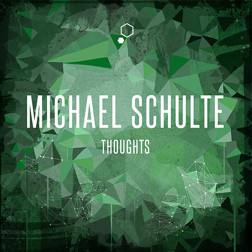 Play & Download Thoughts by Michael Schulte | Napster