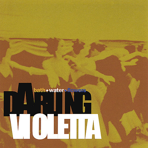 Play & Download Bath Water Flowers by Darling Violetta | Napster