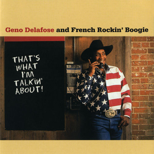 Play & Download That's What I'm Talkin' About! by Geno Delafose | Napster