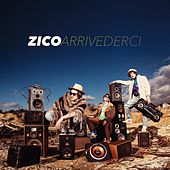 Play & Download Arrivederci by Zico | Napster