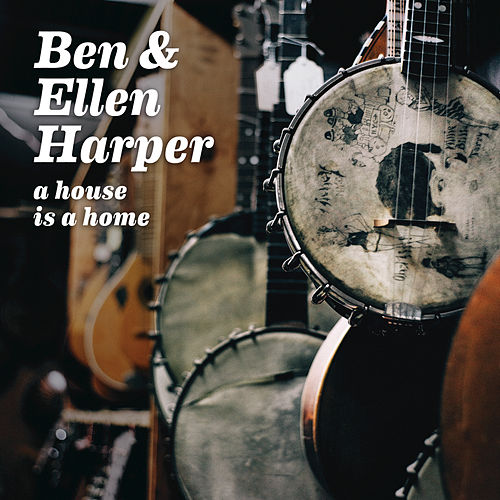 Play & Download A House Is A Home by Ben Harper | Napster