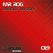 Mayday Mayday - Single by Mr.Rog