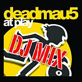 Play & Download At Play DJ Mix by Deadmau5 | Napster