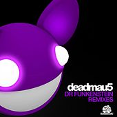Play & Download Dr. Funkenstein (Remixes) by Deadmau5 | Napster
