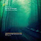 Play & Download Sense Of Danger (Rob Mello Remixes) (feat. Shara Nelson) by Presence | Napster