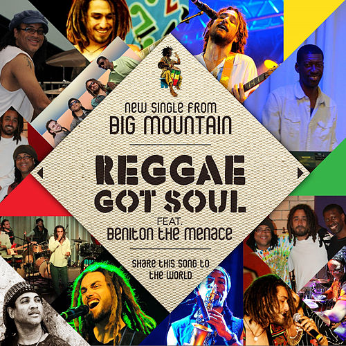 Play & Download Reggae Got Soul by Big Mountain | Napster