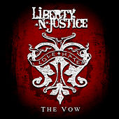 Play & Download The Vow by Liberty n' Justice | Napster