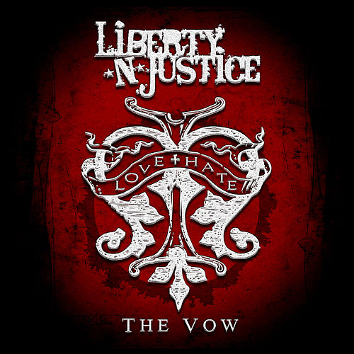 The Vow by Liberty n' Justice