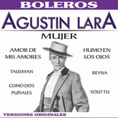 Play & Download Mujer by Agustín Lara | Napster
