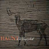 Play & Download The Deep North by Haunt | Napster