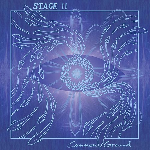 Common Ground by Stage 11