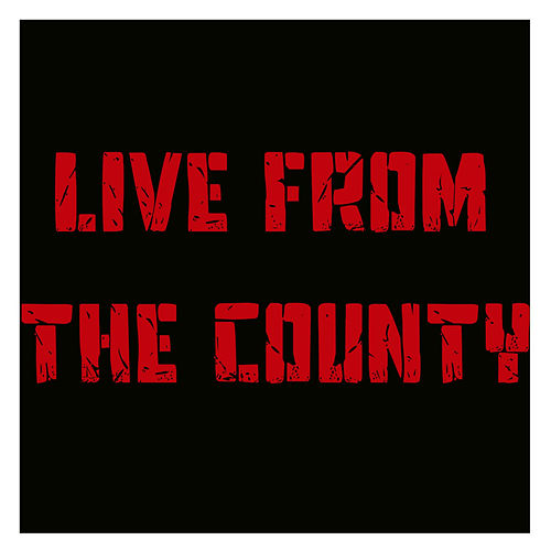 Play & Download Live from the County by Various Artists | Napster
