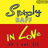 Play & Download Simply Baff in Love, Vol. 1 by Various Artists | Napster