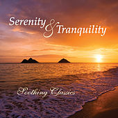 Serenity and Tranquility by Various Artists