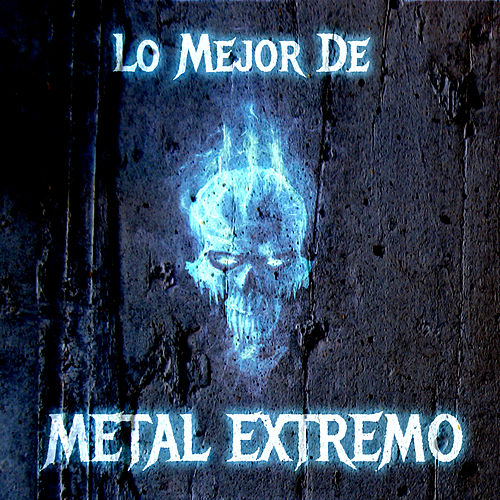 Lo Mejor de Metal Extremo Con Meshuggah, Soilwork, Sabaton, Y Mas by Various Artists
