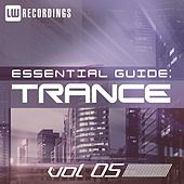 Play & Download Essential Guide: Trance Vol. 05 - EP by Various Artists | Napster