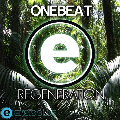 Play & Download Regeneration by OneBeat | Napster
